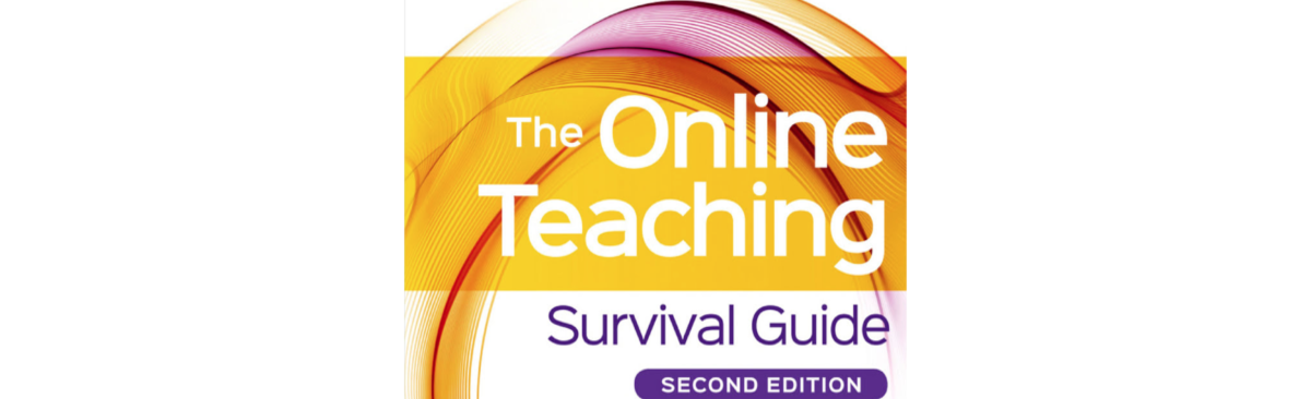 The Online Teaching Survival Guide: Simple & Practical Pedagogical Tips